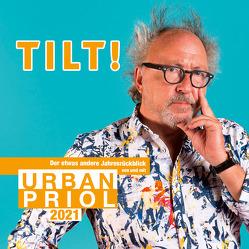 Tilt! 2021 – Der etwas andere Jahresrückblick von und mit Urban Priol von Priol,  Urban