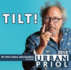 Tilt! – Der etwas andere Jahresrückblick 2018 von Priol,  Urban