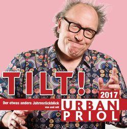 Tilt! Der Jahresrückblick 2017 von Priol,  Urban
