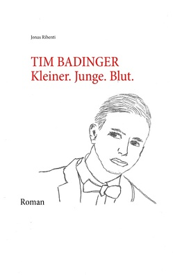 Tim Badinger von Ribenti,  Jonas