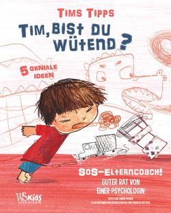Tim, bist du wütend? von Nuccio,  Federica, Piroddi,  Chiara, Vottero,  Roberta