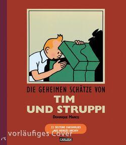 Tim & Struppi: Die geheimen Schätze von Tim und Struppi von Hergé
