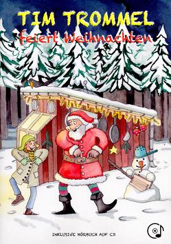 Tim Trommel feiert Weihnachten von Christoph,  Michael, Heger,  Judith