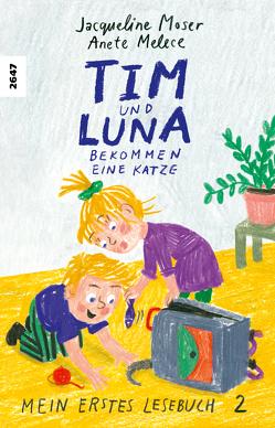 Tim und Luna bekommen eine Katze von Moser,  Jacqueline