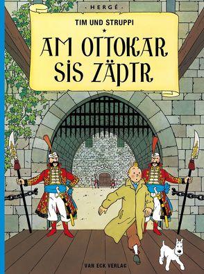 Tim und Struppi – Am Ottokar sis Zäptr von Hergé, Ospelt,  Mathias