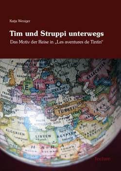 Tim und Struppi unterwegs von Weniger,  Katja
