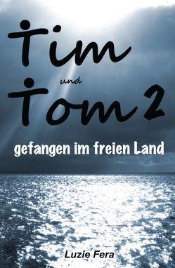 Tim und Tom 2 von Fera,  Luzie
