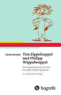 Tim Zippelzappel und Philipp Wippelwappel von Schäfer,  Ulrike