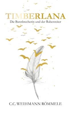 Timberlana von Weihmann Römmele,  C. C.