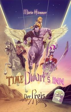Time Dwarfs Inn von Hammer,  Mario