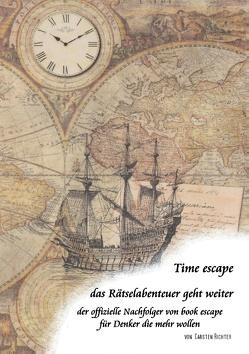 Time escape – das Rätselabenteuer geht weiter von Richter,  Carsten