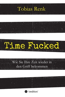 Time Fucked von Renk,  Tobias