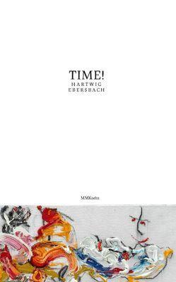 TIME – Hartwig Ebersbach von Ebersbach,  Hartwig, Lewey,  Petra, Schmidt,  Hans-Werner, Weise,  Annika