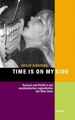 Time is on my Side von Siegfried,  Detlef