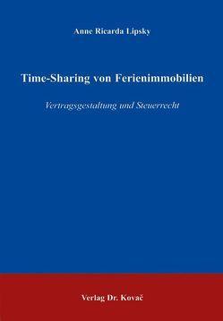 Time-Sharing von Ferienimmobilien von Lipsky,  Anne R