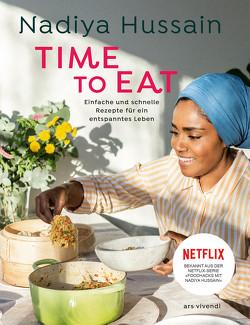 Time to eat (eBook) von Hussain,  Nadiya
