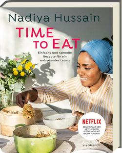 Time to eat von Hussain,  Nadiya