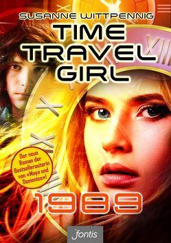 Time Travel Girl: 1989 von Wittpennig,  Susanne