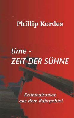 time – Zeit der Sühne von Kordes,  Phillip