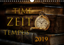 Time – Zeit – Tempus (Wandkalender 2019 DIN A4 quer) von Illgen,  Cathrin