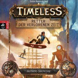 Timeless – Retter der verlorenen Zeit von Baltazar,  Armand, Kaminski,  Stefan, Ohlsen,  Tanja