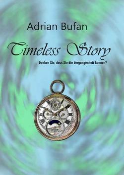 Timeless Story von Bufan,  Adrian