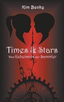 Times & Stars von Becky,  Kim