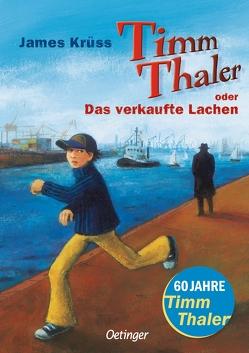 Timm Thaler oder Das verkaufte Lachen von Engelking,  Katrin, Krüss,  James