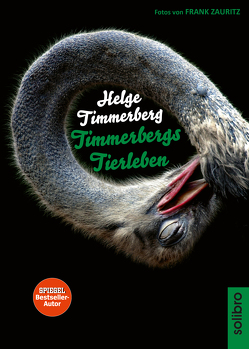 Timmerbergs Tierleben von Neumann,  Wolfgang, Sielmann,  Heinz, Timmerberg,  Helge, Zauritz,  Frank