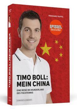 Timo Boll: Mein China von Teuffel,  Friedhard
