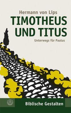 Timotheus und Titus von von Lips,  Hermann