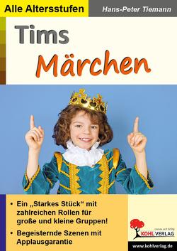 Tims Märchen von Tiemann,  Hans-Peter