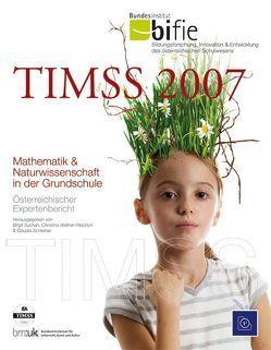 TIMSS 2007 von Schreiner,  Claudia, Suchan,  Birgit, Wallner-Paschon,  Christina