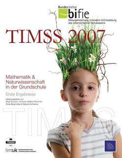 TIMSS 2007 von Bergmüller,  Silvia, Schreiner,  Claudia, Suchan,  Birgit, Wallner-Paschon,  Christina