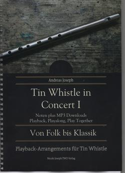 Tin Whistle in Concert I von Joseph,  Andreas