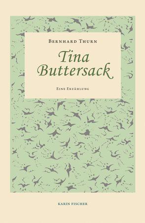 Tina Buttersack von Thurn,  Bernhard