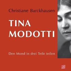 Tina Modotti von Barckhausen,  Christiane