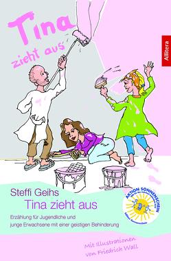 Tina zieht aus von Geihs,  Steffi