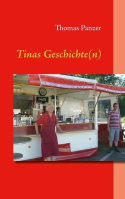 Tinas Geschichte(n) von Panzer,  Thomas
