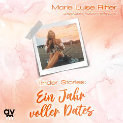 Tinder Stories von Ritter,  Marie Luise