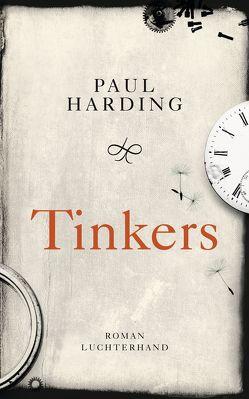 Tinkers von Harding,  Paul, Morawetz,  Silvia