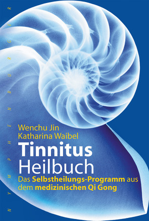 Tinnitus-Heilbuch von Jin,  Wenchu, Waibel,  Katharina