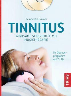 Tinnitus: Wirksame Selbsthilfe mit Musiktherapie von Cramer,  Annette