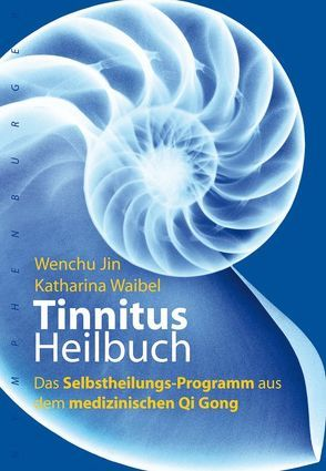 Tinnitus-Heilbuch von Awender,  Dieter, Jin,  Wenchu, Waibel,  Katharina