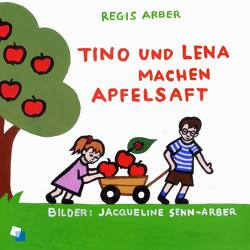Tino und Lena machen Apfelsaft von Arber,  Regis, Senn-Arber,  Jaqueline
