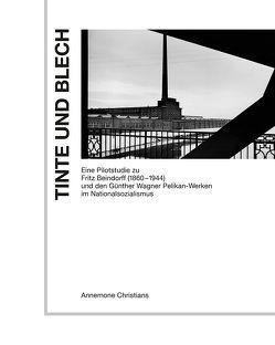 Tinte und Blech von Christians,  Annemone, Dr. Schäfer,  Detmar, Wandrey,  Frauke