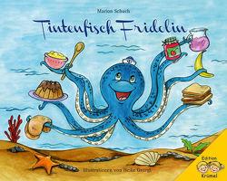 Tintenfisch Fridolin von Alwis Verlag,  Edition Krümel, Georgi,  Heike, Schuch,  Marion