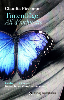 Tintenflügel von Leineweber,  Gino, Piccinno,  Claudia