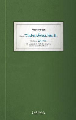 Tintenfrische II von Bartsch,  Jason, Früchtenicht,  Nils