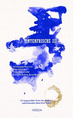 Tintenfrische III von Bergemann,  Victoria Helene, Bylanzky,  Ko, Hensel,  Sven, Herold,  Philipp, Holitzka,  Finn